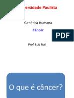 Câncer Novas Terapias e e  Aconselhamento Genético