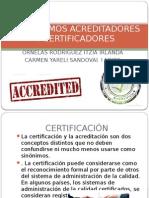 Organismos Acreditadores y Certificadores