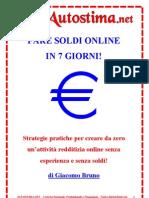 Fare Soldi Online in 7 Giorni!