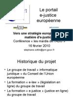 Vers une stratégie européenne en matière d'e-justice