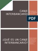 Canje interbancario.pptx