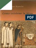 Como Celebrar La Misa - Enzo Bianchi