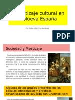 El Mestizaje Cultural en La Nueva España