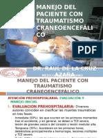 Manejo Del Paciente Con Traumatismo Craneoencefalico !!!
