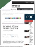 La Magia de Las Series Cluster