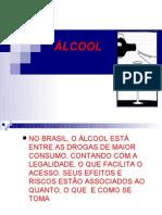 No Brasil, o Álcool EstÁ Entre As