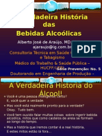 A Verdadeira História Das Bebidas Alcoólicas