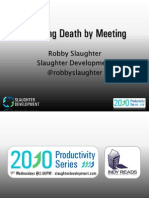 Escaping Death by Meeting - 2010 Productivity Series