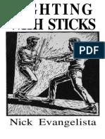 Evangelista Nick - Fighting With Sticks