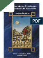 Las dimensiones espirituales de la sanacion de adicciones. SEGUNDO LIBRO