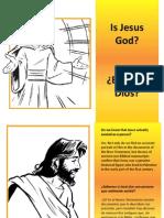 ¿Es Jesús Dios? - Is Jesus God?