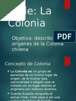 Chile La Colonia