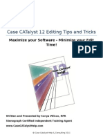 Case CATalyst 12 Editing Tips and Tricks