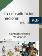 La Consolidación Nacional