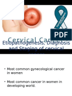 Ca Cervix - etiopathogenesis, diagnosis and staging