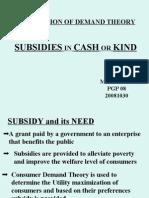 Subsidies in Cash or Kind