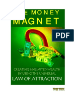 The Money Magnet