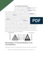 Centralisation vs Decentralisation