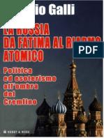 Giorgio Galli - La Russia da Fatima al riarmo atomico. Politica ed esoterismo all'ombra del Cremlino
