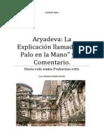 Aryadeva La Explicación Llamada El Palo en La Mano y Su Comentario.