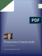 Caracciolo Francesco Libri - Immigrazione Banditismo Mafia Romanzi