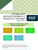 estabilidada microeconomica y producto interno bruto...grupo 6.pptx