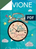 Los Suenos No Son Solo Suenos - La Vida en 5 Minutos