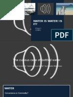 Water is Water! is It