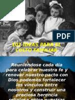 101 Ideas Para El Culto Familiar Josè Luis Rodrìguez Zavaleta