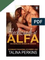 Talina Perkins - Serie Hechiza Mi Corazon 01 - Hechizando al Alfa.pdf