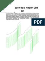 Presentación de La Función Grid Set