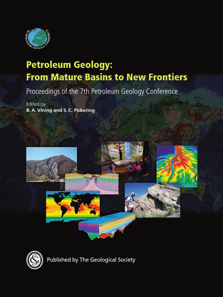 Petroleum geology fro m mature basins to new frontiers ba petroleum geology fro m mature basins to new frontiers ba vining and sc pickering 2010 fandeluxe Choice Image