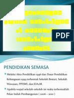 Perkembangan Sistem Pendidikan Di Malaysia (Pendidikan Semasa)