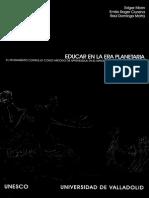 Morin, Ciurana y Motta - Educar en La Era Planetaria. Cap. 2 La Complejidad Del Pensamiento Complejo.