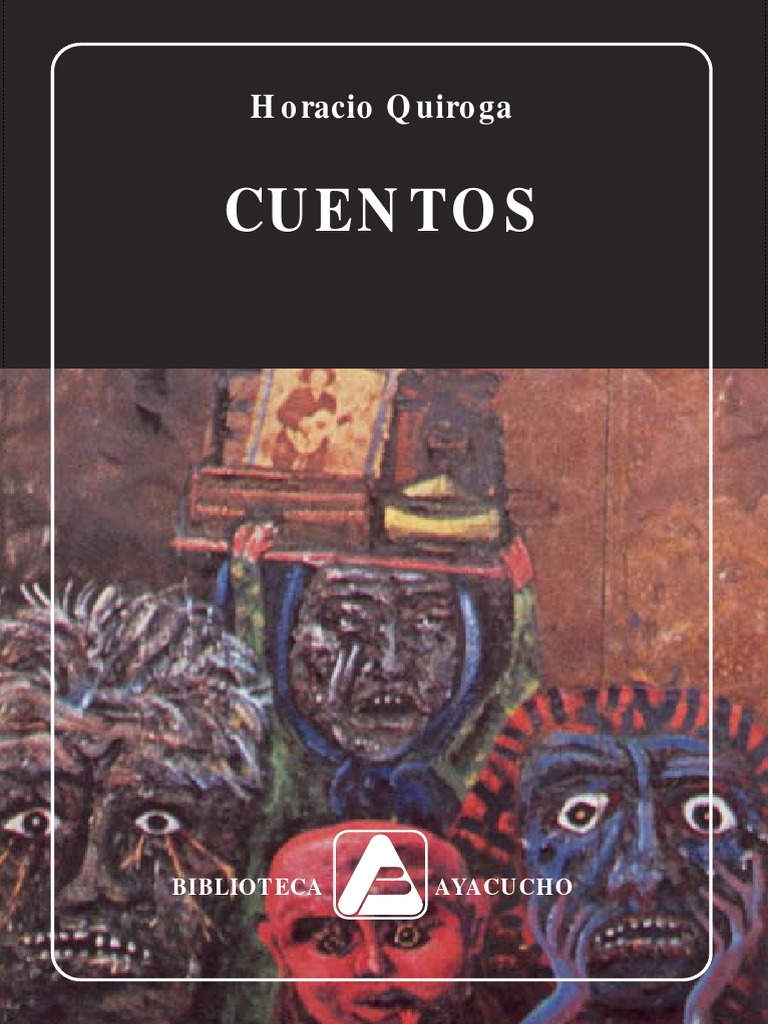 4 - Horacio Quiroga - Cuentos
