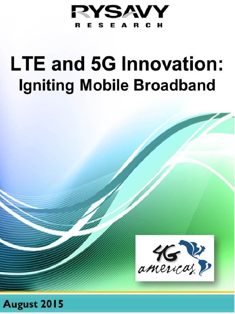 4G_Americas_Rysavy_Research_LTE_and_5G_Innovation_white_paper pdf