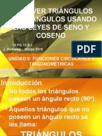 RESOLVER TRIÁNGULOS USANDO LEYES DE SENO Y COSENO