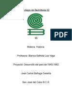 Desarrollo Del Pais de 1940-1982