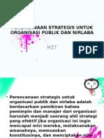 Perencanaan Strategis Untuk Organisasi Publik Dan Nirlaba