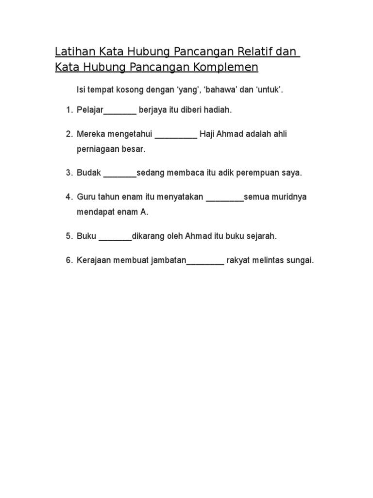 Latihan Kata Hubung Pancangan Relatif Dan