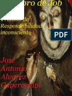 El libro de Job. Tratado de Responsabilidad inconsciente