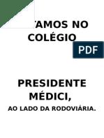 Colégio Presidente Médici