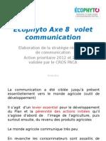 Volet n°8 du plan Ecophyto - La communication 2013-2013