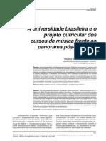 A Universidade Brasileira e o Projeto Curricular Nos Cursos de Musica Na Universidade Pós Moderna