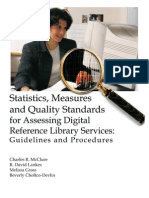 Statistics, Measures and Quality Standards for Assessing Digital Reference Library Services