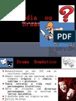 Tragédia  ou  Drama