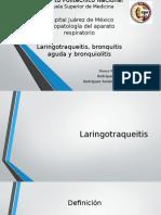 laringotraqueitis, Bronquitis, Bronquiloitis Final.pptx