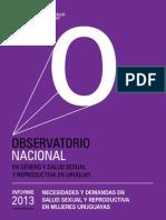 Necesidades y Demandas en Salud Sexual y Reproductiva en Mujeres Uruguayas. Montevideo, MYSU.