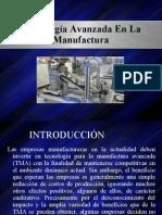 Tecnología Avanzada En La Manufactura