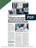 'Vamos a ver muy pronto el servicio de internet en los trenes'